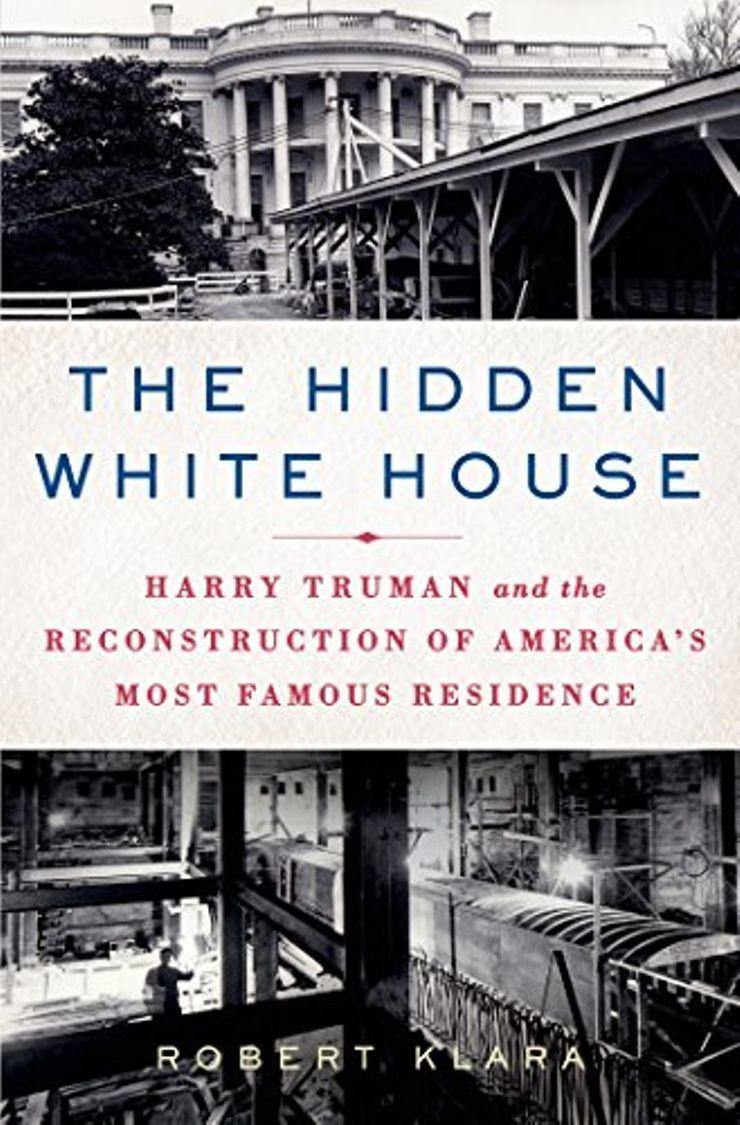 Buy The Hidden White House at Amazon