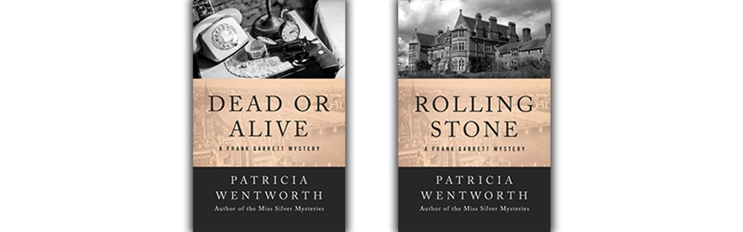 Patricia Wentworth Frank Garrett Mysteries