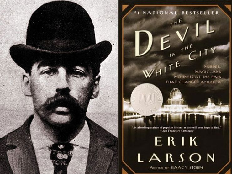 Dr. H. H. Holmes and Devil in the White City