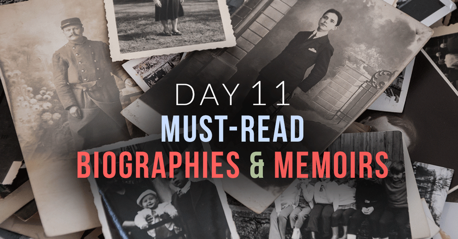 Day 11: Must-Read Biographies & Memoirs