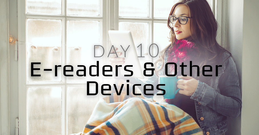 [EXPIRED] Day 10: E-Readers and Other Devices