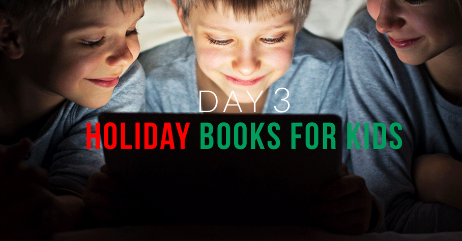 Day 3: Holiday Books for Kids