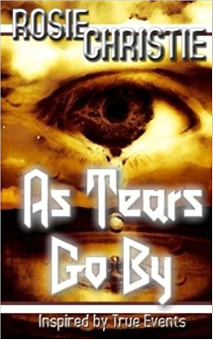 Buy As Tears Go By: Inspired by True Events at Amazon