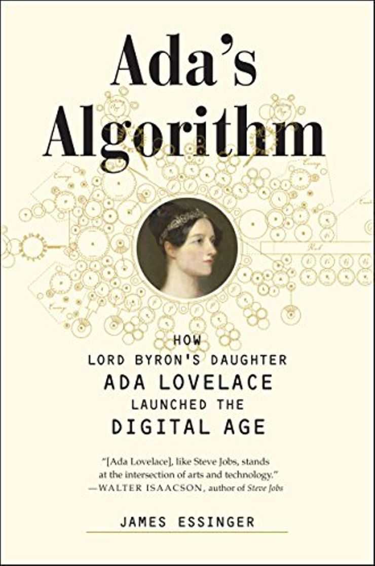 Buy Ada's Algorithm: How Lord Byron's Daughter Ada Lovelace Launched the Digital Age at Amazon