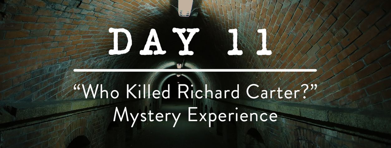 "Day 11: ""Who Killed Richard Carter?"""