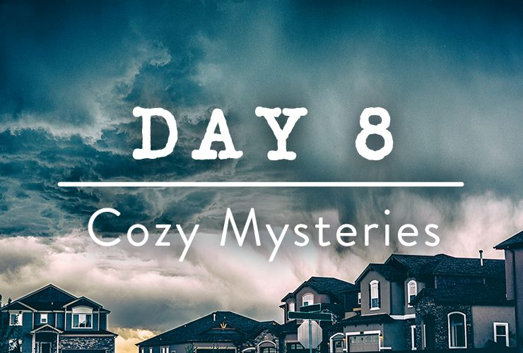 Day 8: Cozy Mysteries