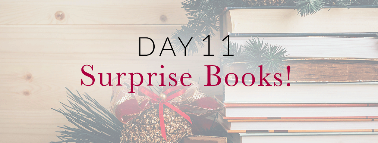 Day 11: Surprise Books!