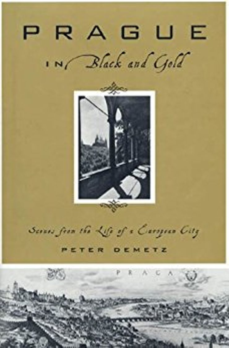 Buy Prague in Black and Gold: Scenes from the Life of a European City at Amazon