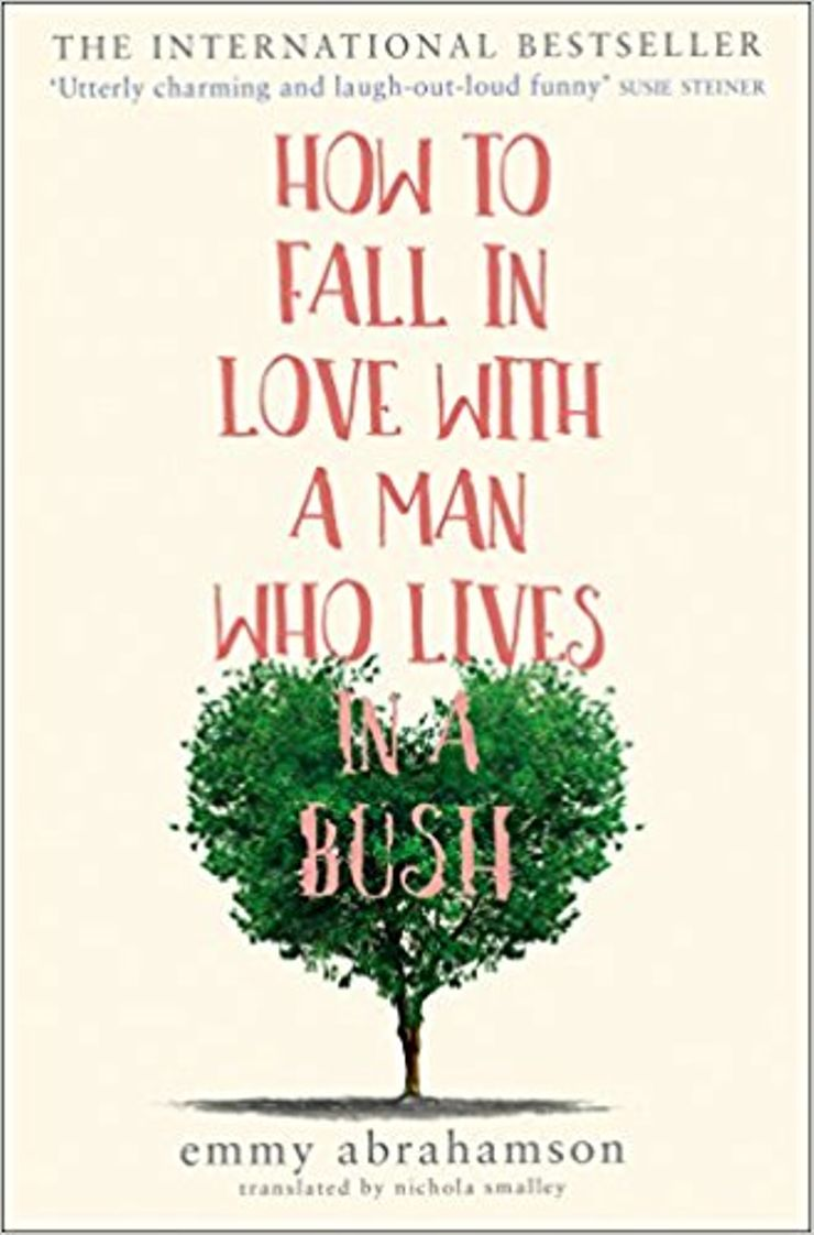Buy How to Fall in Love with a Man Who Lives in a Bush  at Amazon