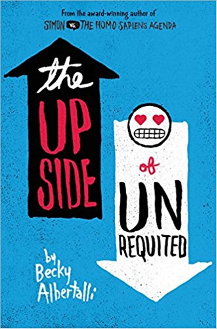 Buy The Upside of Unrequited at Amazon