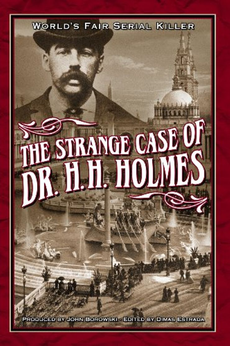 Buy The Strange Case of Dr. H.H. Holmes at Amazon