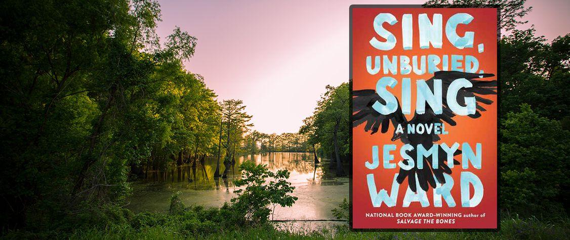 Jesmyn Ward's Beautiful but Sorrowful <em>Sing, Unburied, Sing</em>