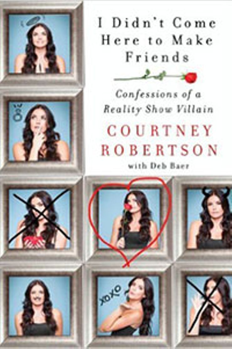 Buy I Didn't Come Here to Make Friends: Confessions of a Reality Show Villain at Amazon