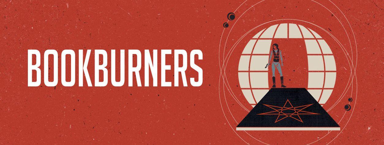 <em>Bookburners </em>Is Your Next Fantasy Obsession