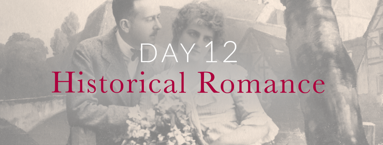 Day 12: Historical Romance