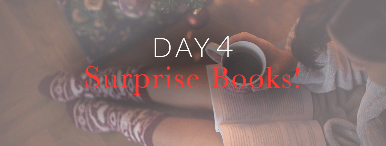 Day 4: Surprise Books!