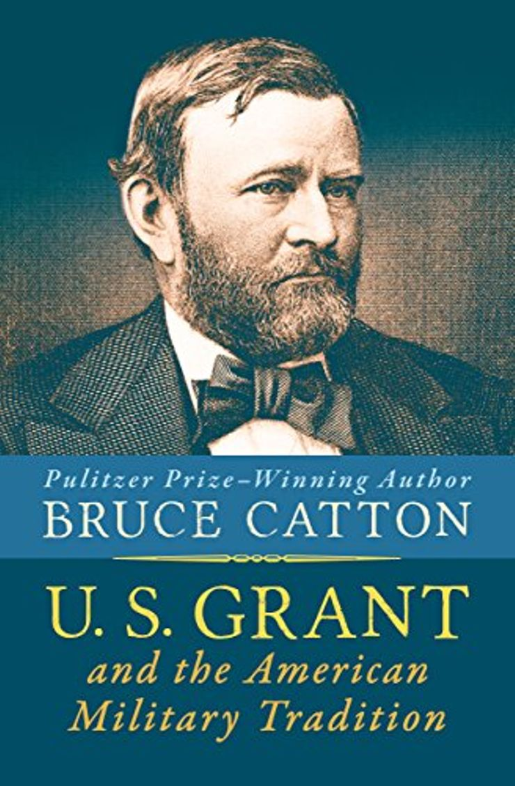 Buy U.S. Grant and the American Military Tradition at Amazon