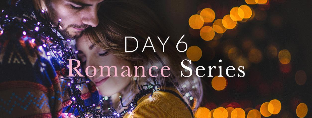 Day 6: Romance Series