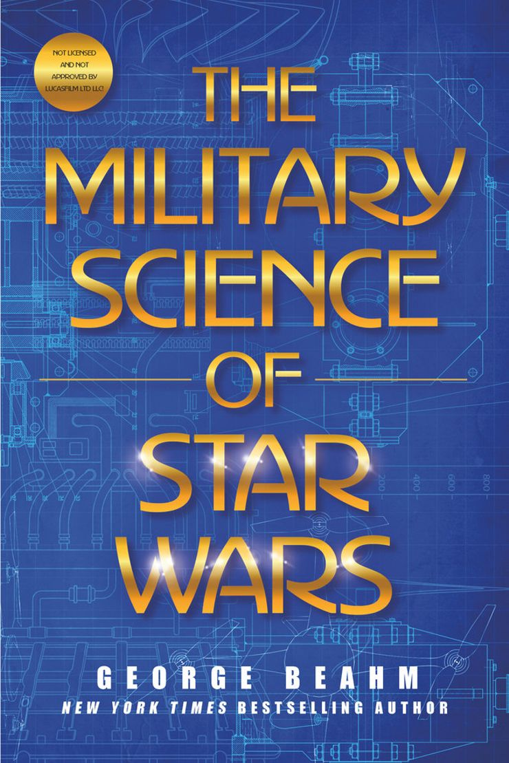 Buy The Military Science of Star Wars  at Amazon
