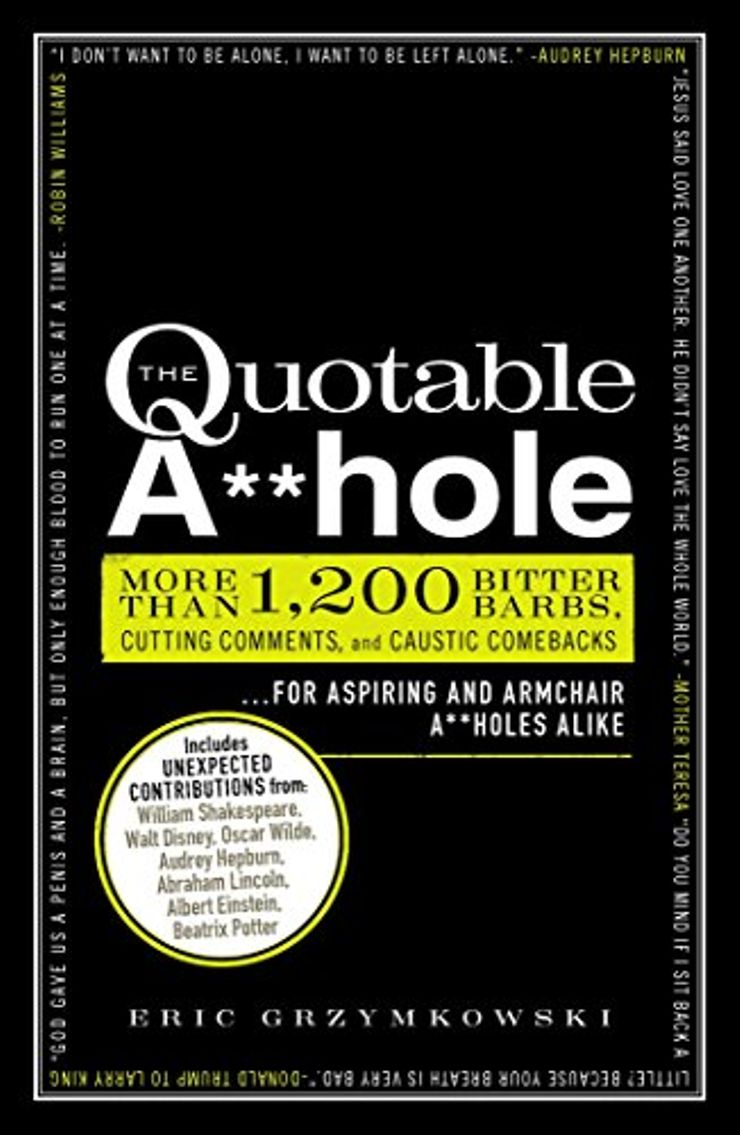 Buy Quotable A**hole at Amazon