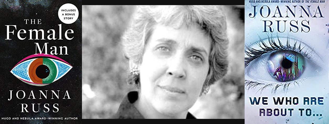 The Enduring Anger of Joanna Russ
