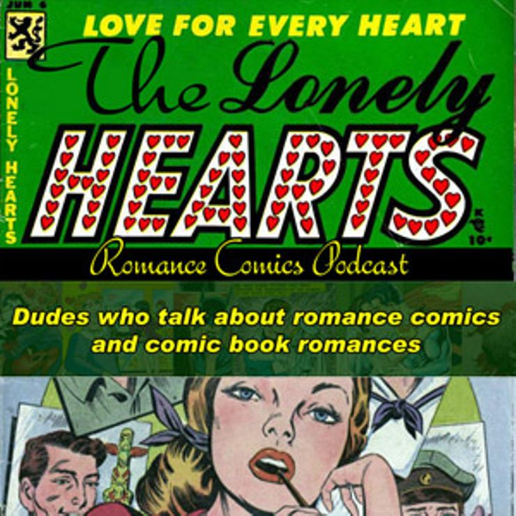 best podcasts romance fans The Lonely Hearts romance comics podcast
