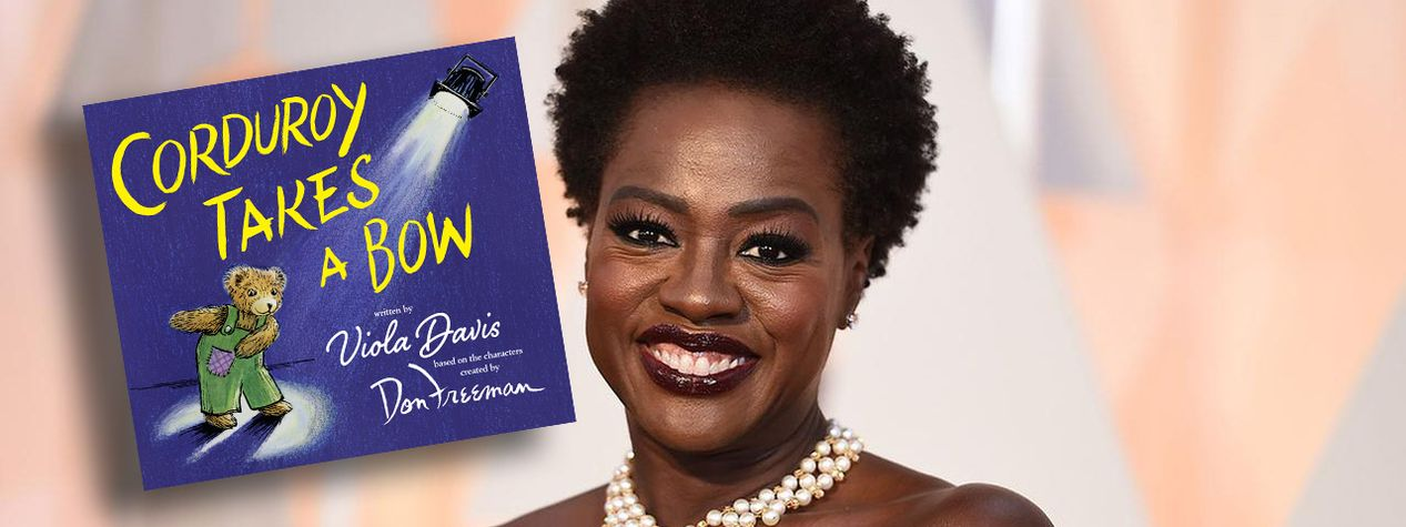 Viola Davis Pens New Adventure for Corduroy the Bear
