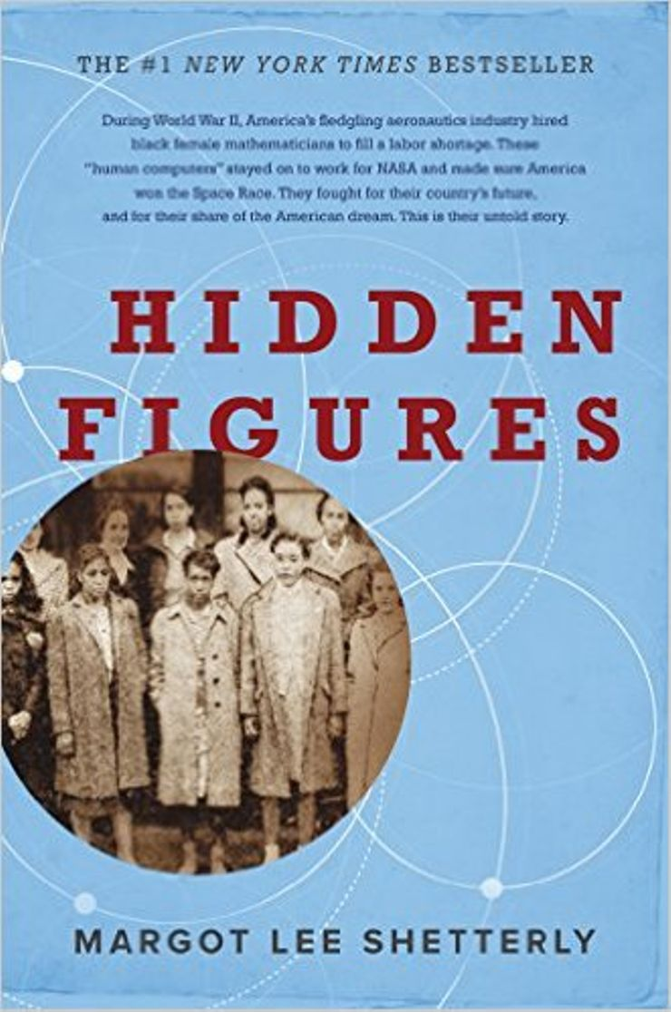 Buy Hidden Figures: The American Dream and the Untold Story of the Black Women Mathematicians Who Helped Win the Space Race at Amazon
