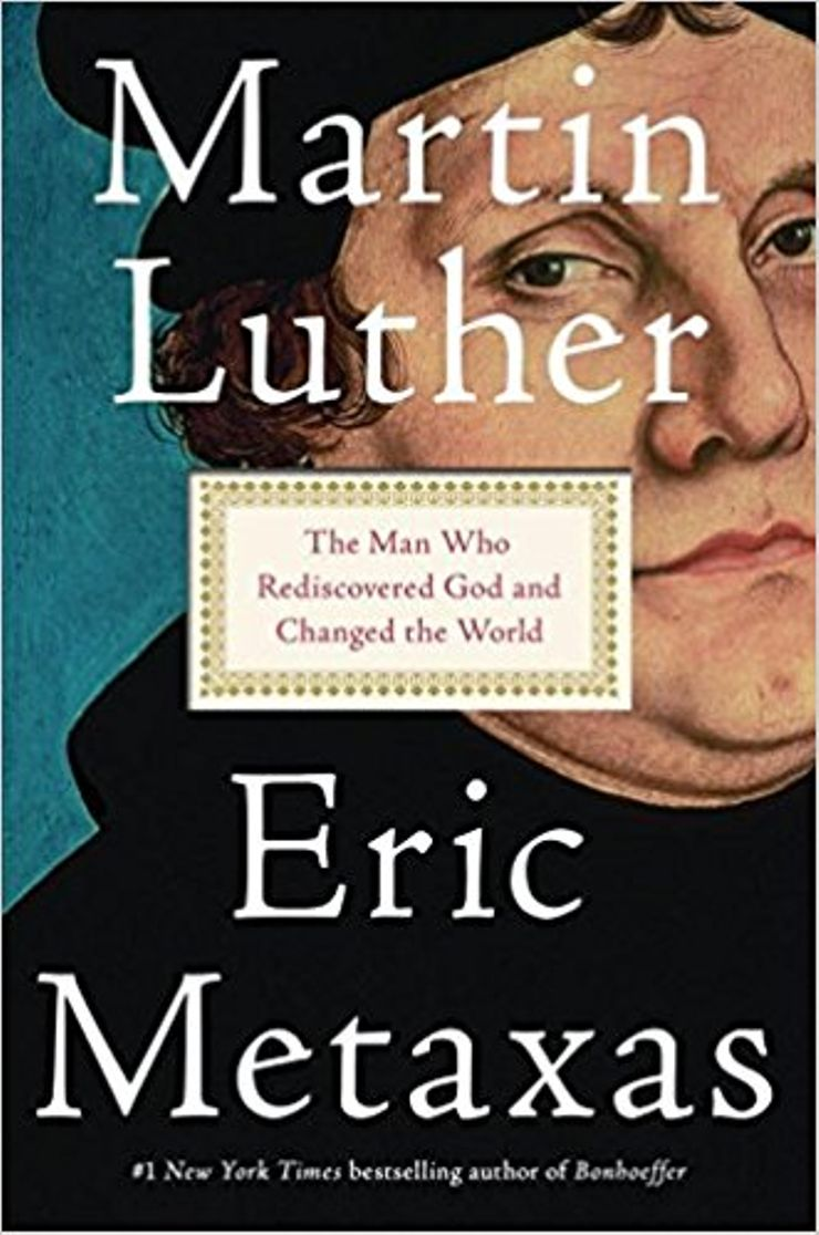 Buy Martin Luther: The Man Who Rediscovered God and Changed the World at Amazon