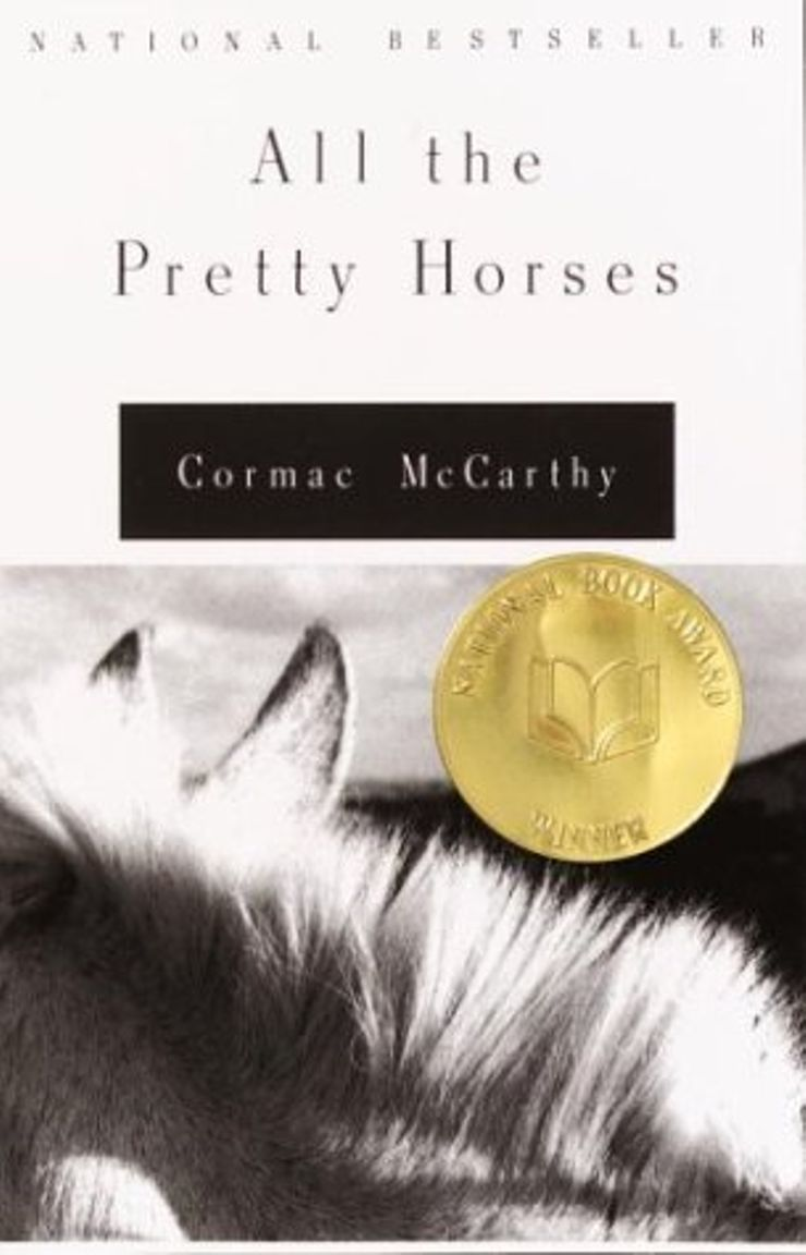 Buy All the Pretty Horses at Amazon