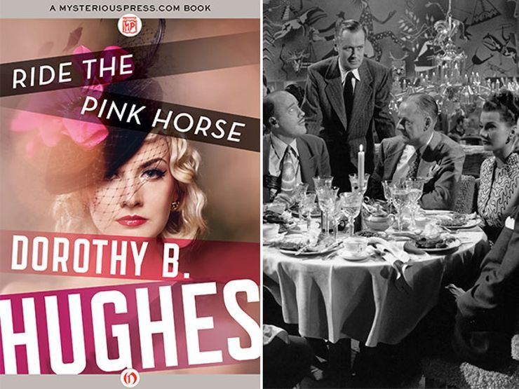 Ride the Pink Horse by Dorothy B. Hughes