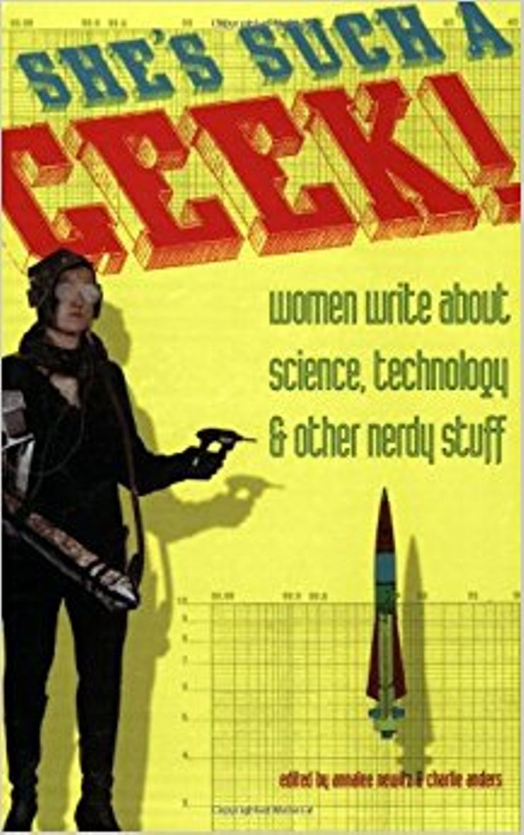 Buy She's Such a Geek: Women Write About Science, Technology, and Other Nerdy Stuff at Amazon