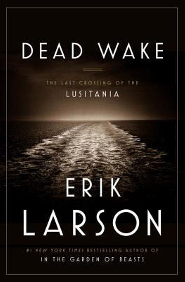Buy Dead Wake: The Last Crossing of the Lusitania at Amazon