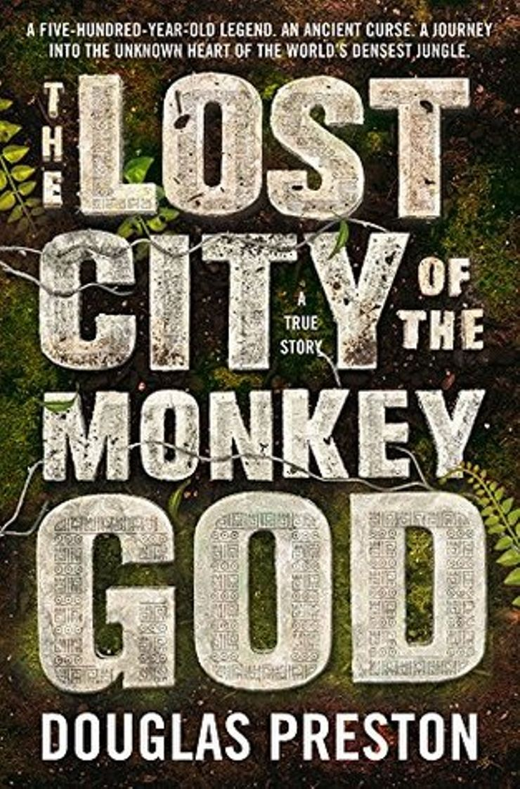 Buy The Lost City of the Monkey God: A True Story at Amazon