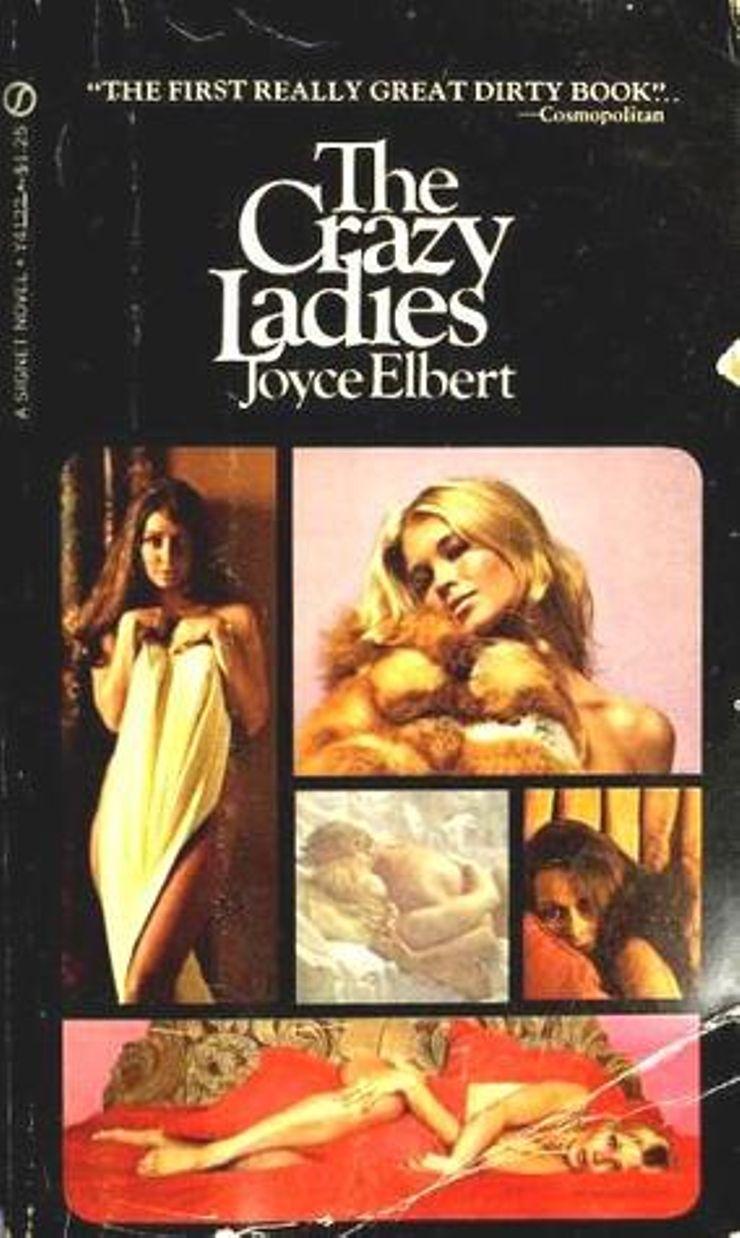The Crazy Ladies Joyce Elbert