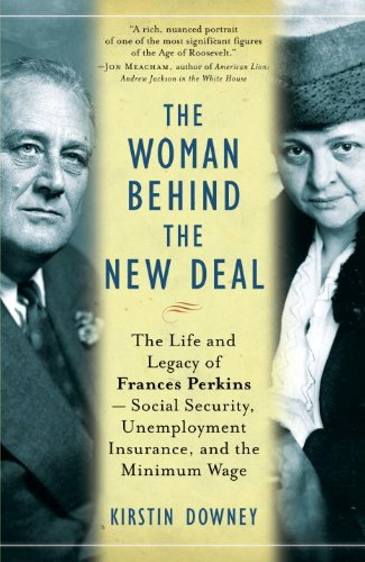 Buy The Woman Behind the New Deal: The Life and Legacy of Frances Perkins at Amazon