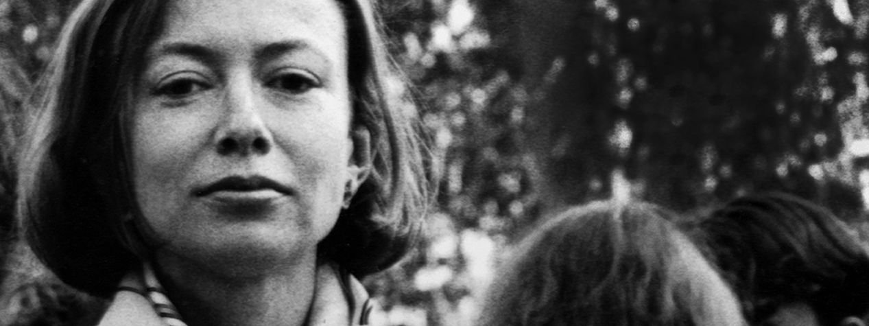 24 Joan Didion Quotes That Strike a Nerve
