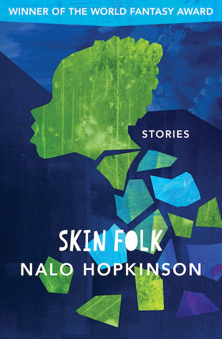 10 fantasy books thatll give you chills comprised of 15 stories world fantasy award winner skin folk tackles science fiction caribbean folklore sexual awakenings and every fantastical horror fandeluxe Gallery