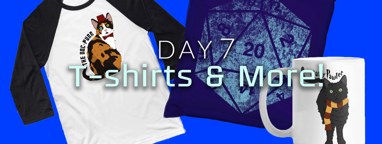 [EXPIRED] Day 7: T-Shirts and More