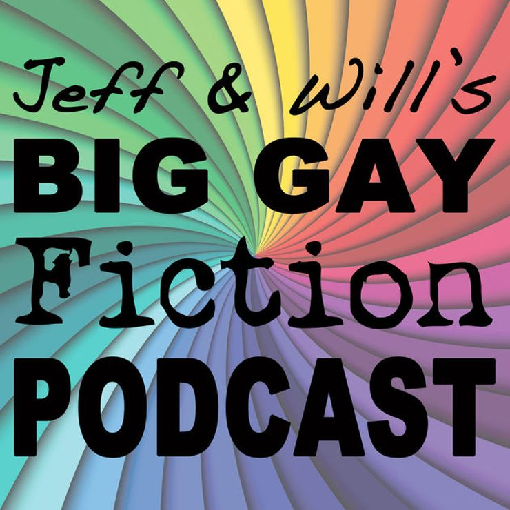 best podcasts romance fans Big Gay Fiction Podcast