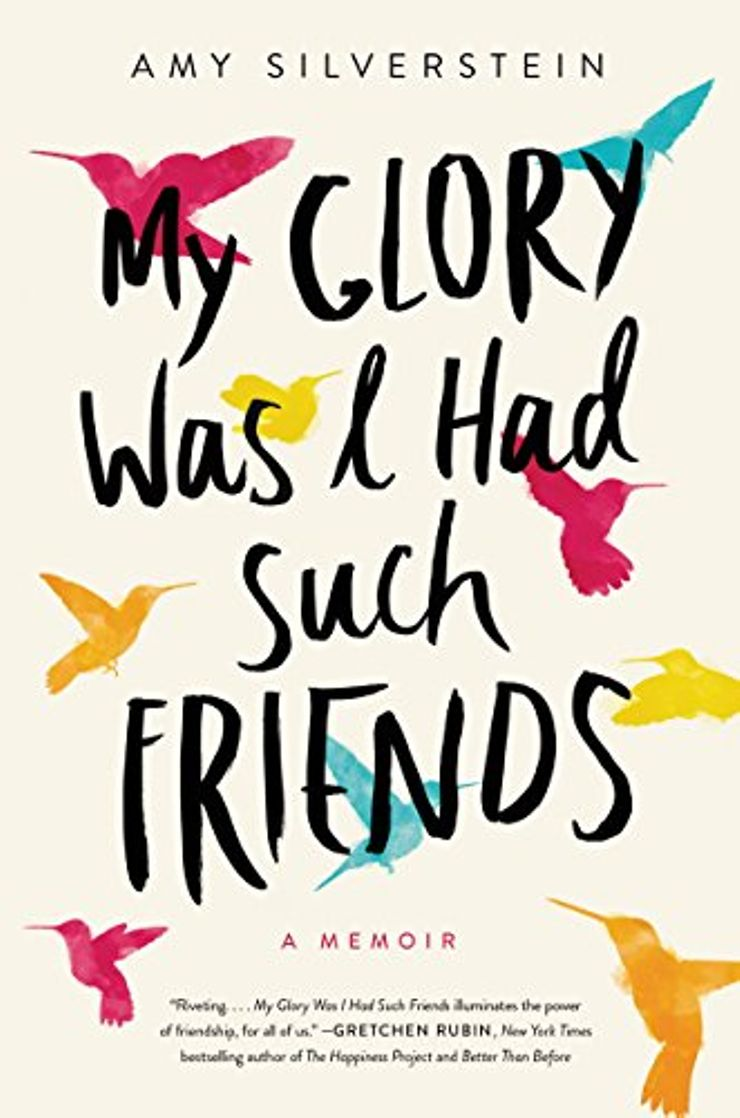Buy My Glory Was I Had Such Friends: A Memoir at Amazon