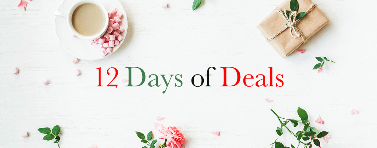 Celebrate the Holidays with 12 Days of Deals!