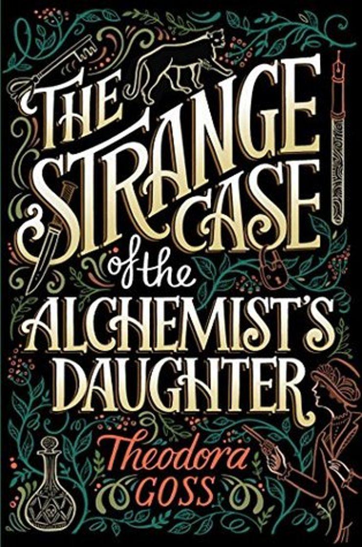 Buy The Strange Case of the Alchemist's Daughter at Amazon