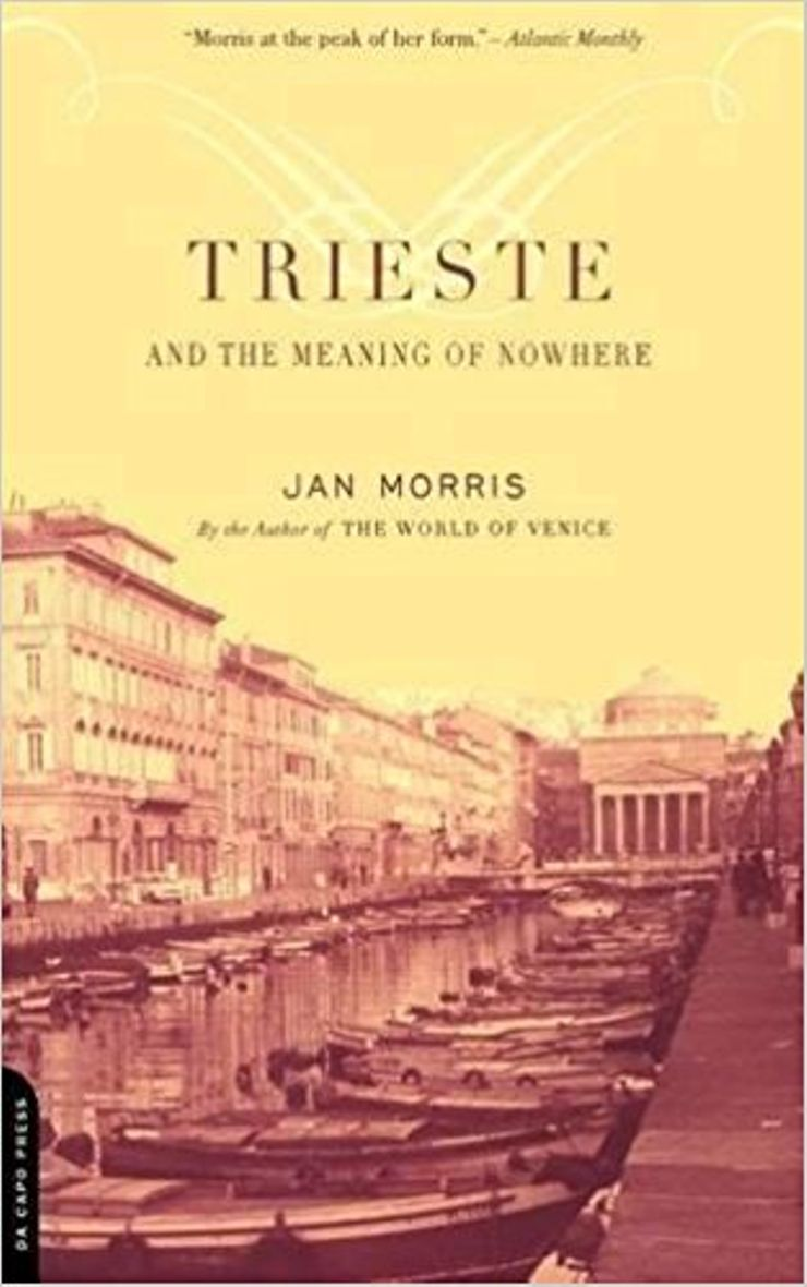 Buy Trieste and the Meaning of Nowhere at Amazon