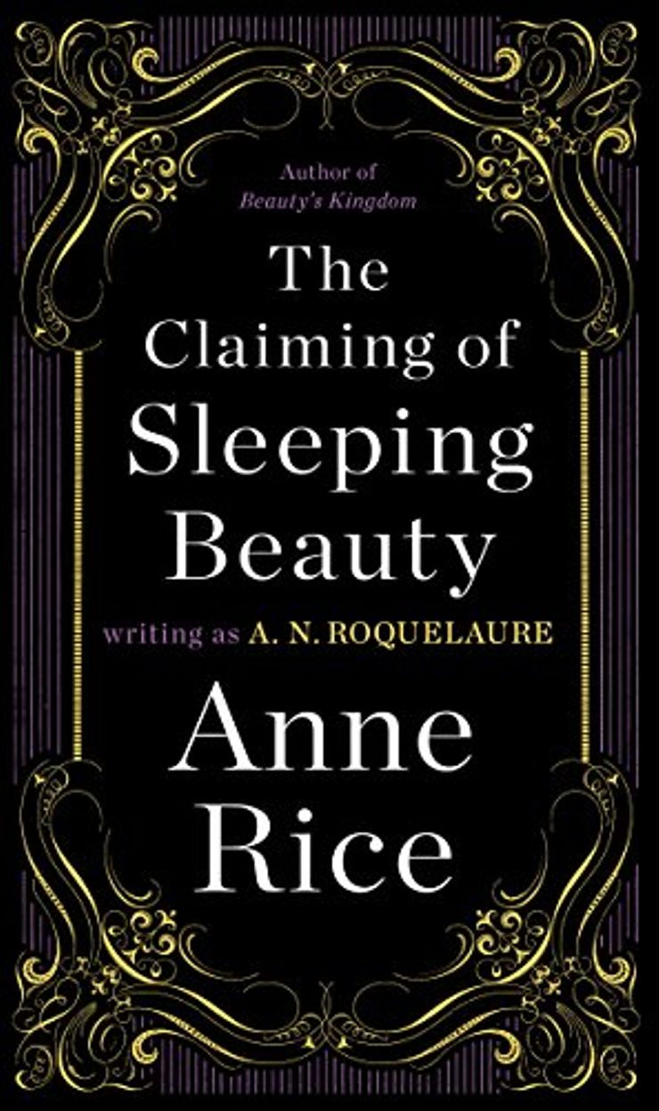 The Claiming of Sleeping Beauty Anne Rice