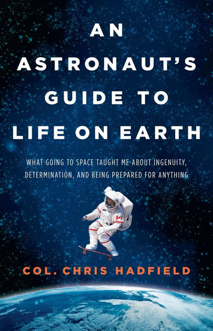 Buy An Astronaut's Guide to Life on Earth: What Going to Space Taught Me About Ingenuity, Determination, and Being Prepared for Anything at Amazon