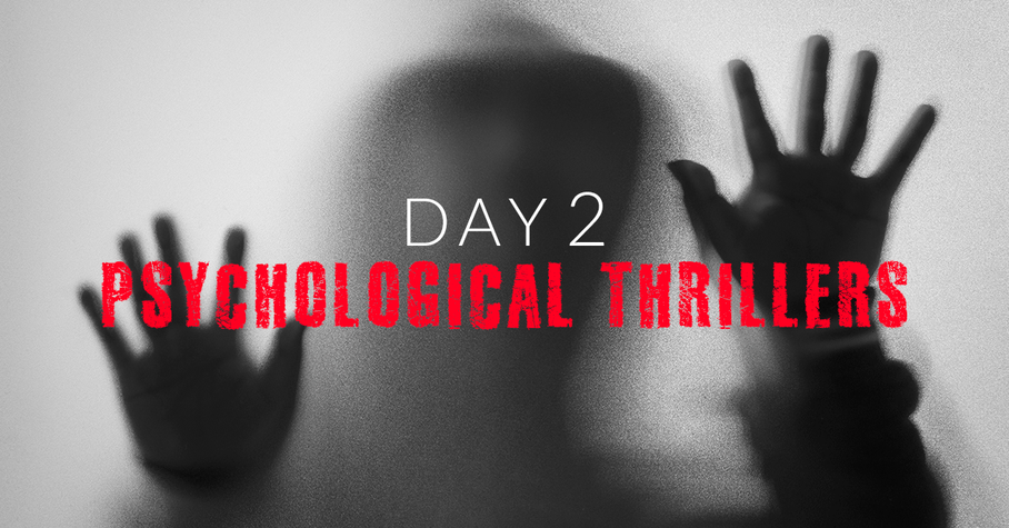 Day 2: Psychological Thrillers