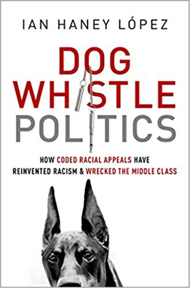 Buy Dog Whistle Politics at Amazon