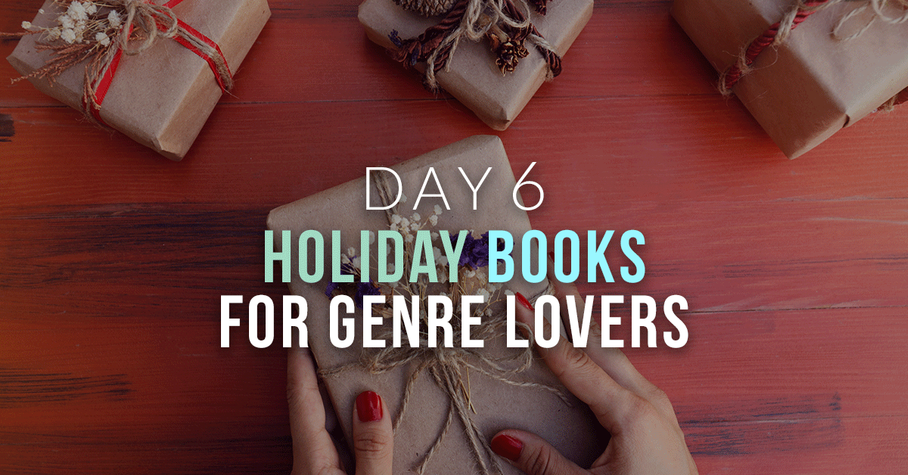 Day 6: Holiday Books for Genre Lovers