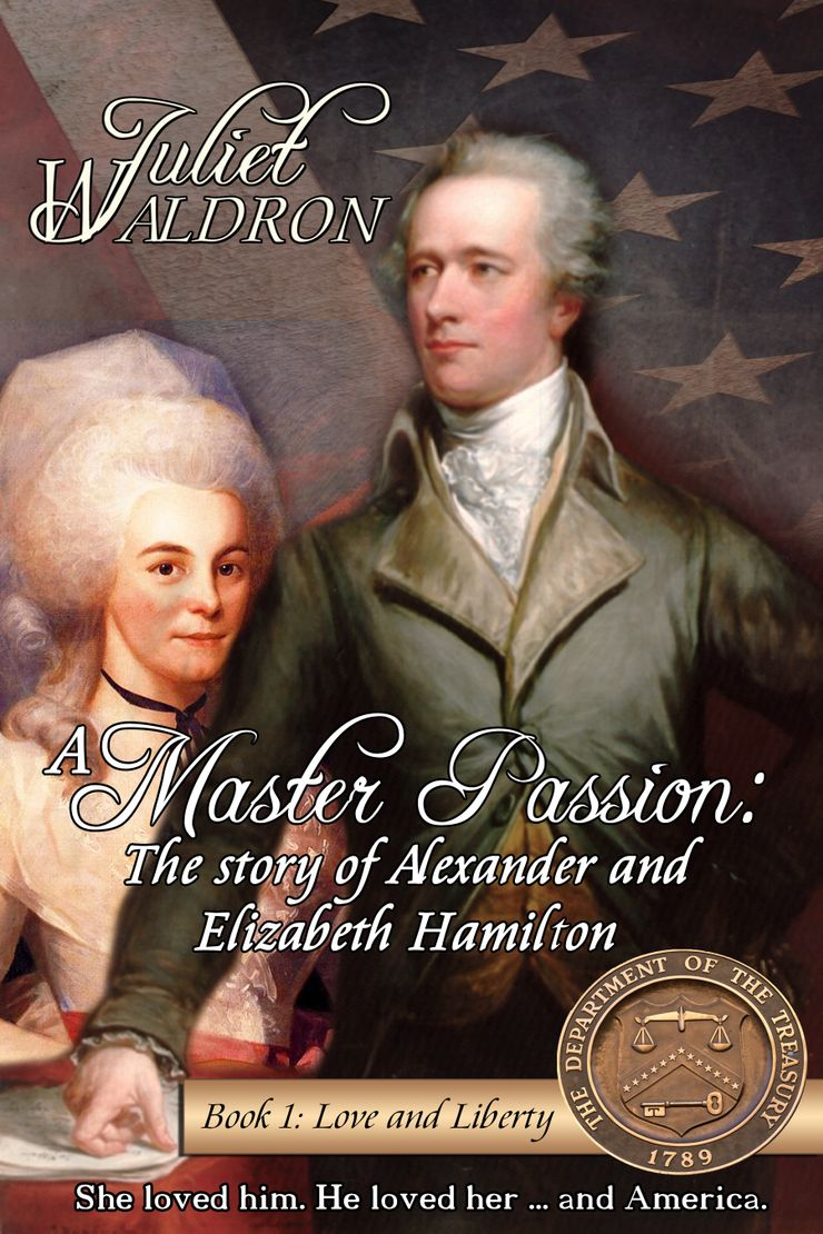 Buy A Master Passion: The Story of Alexander Hamilton and Elizabeth Schuyler Hamilton at Amazon
